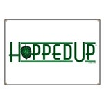Hopped Up for Beer Banner