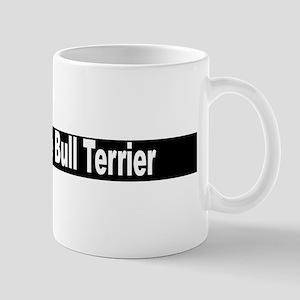 """""""Strattfordshire Bull Terrier"""" Mug"""