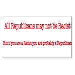 Republican Racist Rectangle Sticker 50 pk)