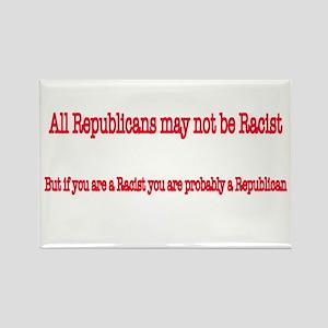 Republican Racist Rectangle Magnet