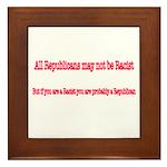 Republican Racist Framed Tile