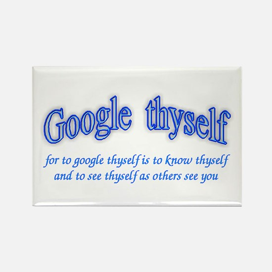 Google thyself Rectangle Magnet