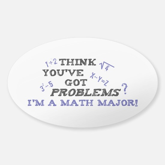 Funny Math Major Sticker (Oval)