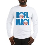 Obama ROFLMAO Long Sleeve T-Shirt