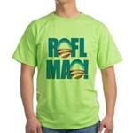 Obama ROFLMAO Green T-Shirt