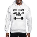 Lift itself Hooded Sweatshirt