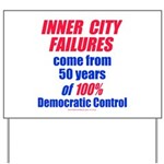 City Failures Yard Sign