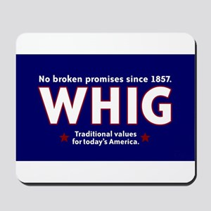 Whig Party Mousepad