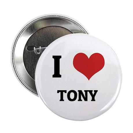 I Love Tony Button