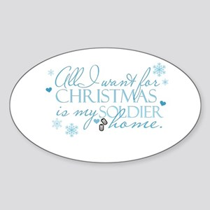 All I want ... Soldier Oval Sticker