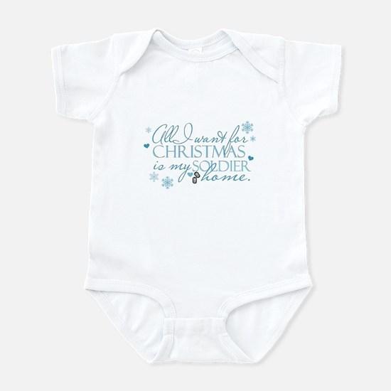 All I want ... Soldier Infant Bodysuit
