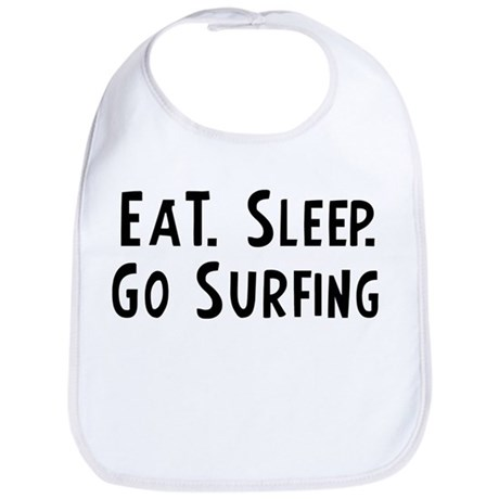 Eat, Sleep, Go Surfing Bib