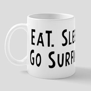 Eat, Sleep, Go Surfing Mug