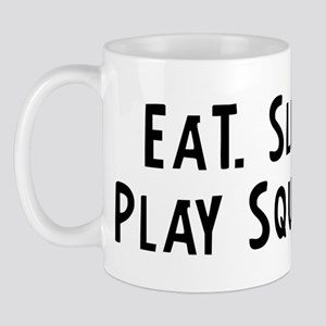 Eat, Sleep, Play Squash Mug