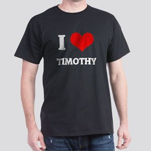 I Love Timothy Black T-Shirt