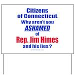 Rep. Jim Himes Yard Sign