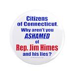 "Rep. Jim Himes 3.5"" Button"