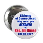 """Rep. Jim Himes 2.25"""" Button (100 pack)"""