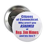 "Rep. Jim Himes 2.25"" Button"