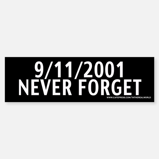 September 11th - Never Forget Bumper Bumper Bumper Sticker