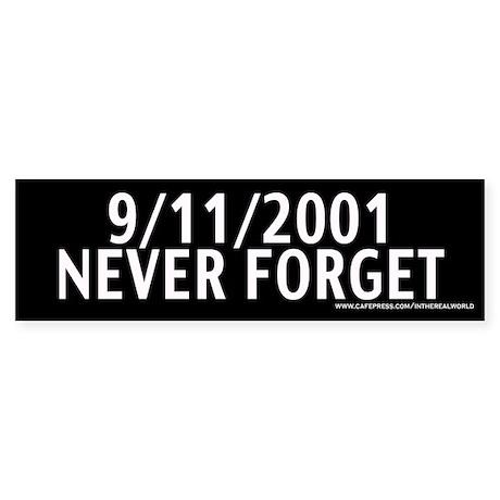 September 11th - Never Forget Bumper Sticker
