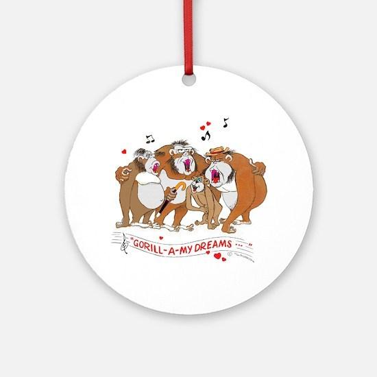 GOR-ILL-A my dreams. Ornament (Round)