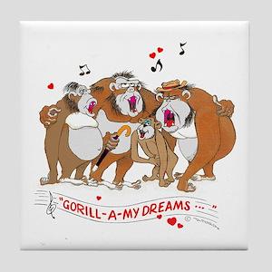 GOR-ILL-A my dreams. Tile Coaster