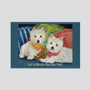 WESTIE LET A WESTIE RESCUE YOU! Rectangle Magnet