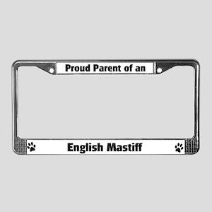 Proud: English Mastiff  License Plate Frame