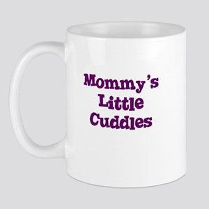 Mommy's Little Cuddles Mug