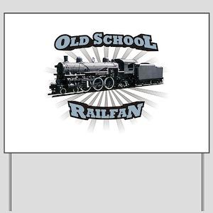 Old School Railfan Yard Sign