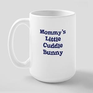 Mommy's Little Cuddle Bunny Large Mug
