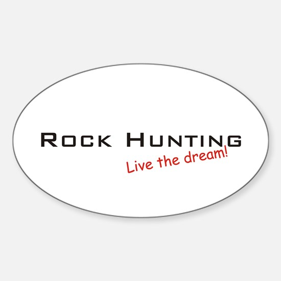 Rock Hunting / Dream! Oval Decal