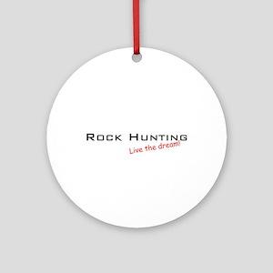 Rock Hunting / Dream! Ornament (Round)