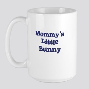 Mommy's Little Bunny Large Mug