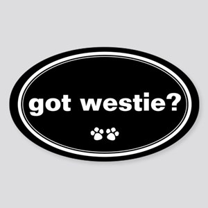 Got Westie? Oval Sticker