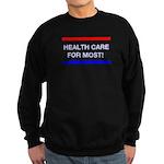 Health Care for Most Sweatshirt (dark)