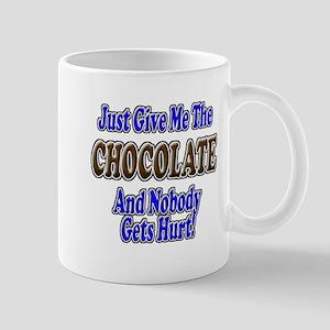 Just Give Me the Chocolate Mug