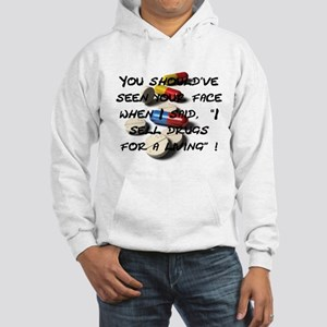 Seen Your Face Hoodie