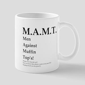 M.A.M.T. Just say No! Mug