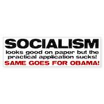 Socialism looks good on paper Bumper Sticker