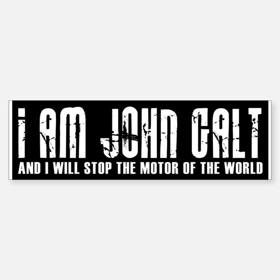 I am john galt bumper bumper bumper sticker