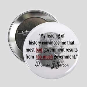 Thomas Jefferson Bad Governme Button