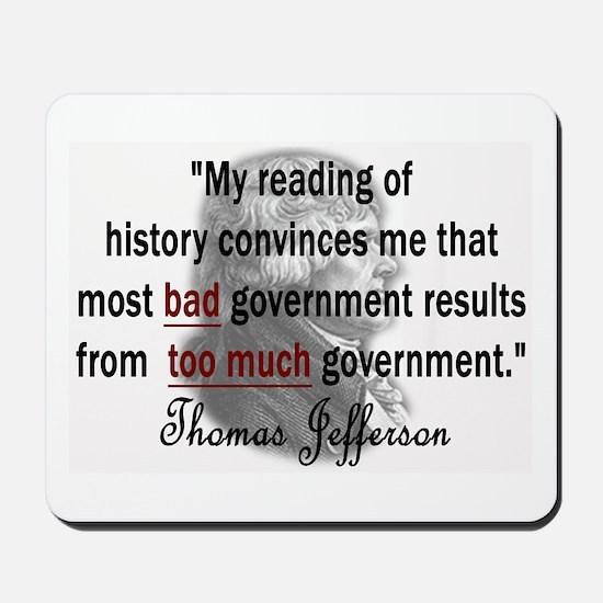 Thomas Jefferson Bad Governme Mousepad