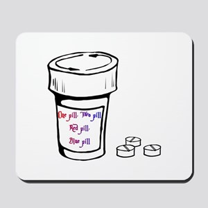 One Pill Two Pill 4Mousepad