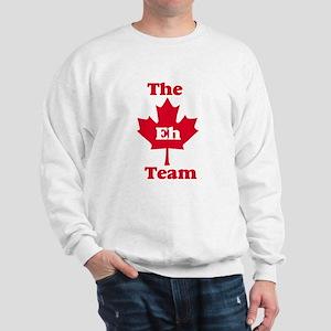 The Eh Team Sweatshirt