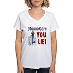 ObamaCare: YOU LIE Women's V-Neck T-Shirt