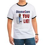 ObamaCare: YOU LIE Ringer T