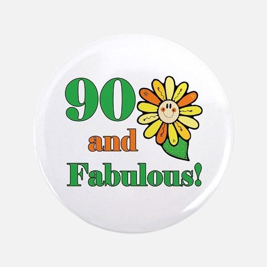 "Fabulous 90th Birthday 3.5"" Button"