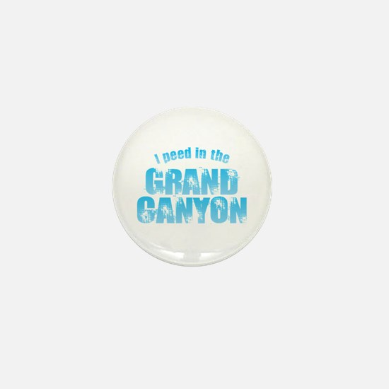 I Peed in the Grand Canyon Mini Button